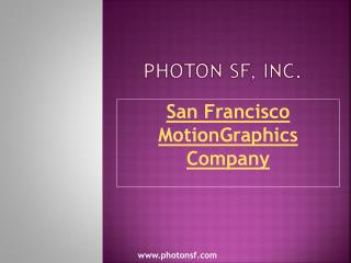 San Francisco Motion Graphics Company
