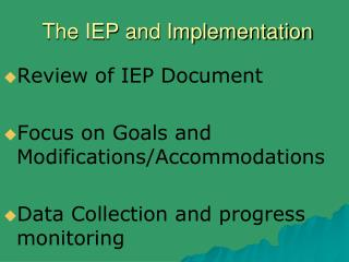 The IEP and Implementation