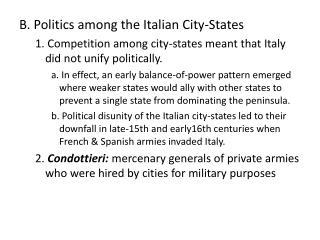 B. Politics among the Italian City-States