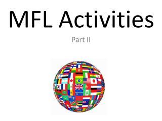 MFL  Activities