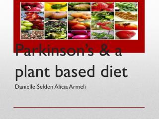 Parkinson's & a plant based diet
