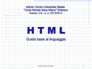 H T M L Guida base al linguaggio