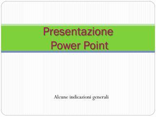 Presentazione  Power  Point