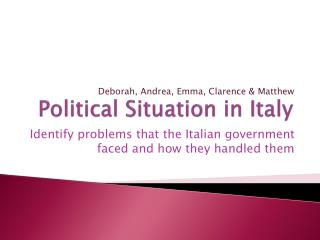 Political Situation in Italy