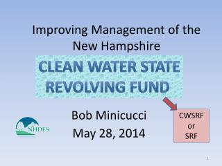 Improving Management of the  New Hampshire