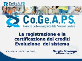 La registrazione e la certificazione dei crediti Evoluzione  del sistema