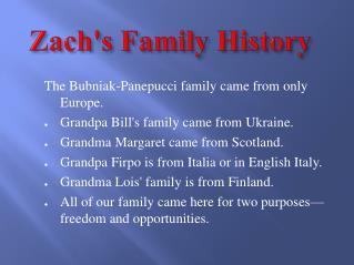 Zach's Family History