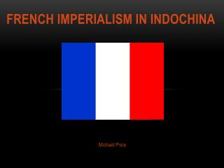 French Imperialism in Indochina