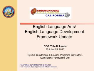 English Language Arts/ English Language Development Framework Update