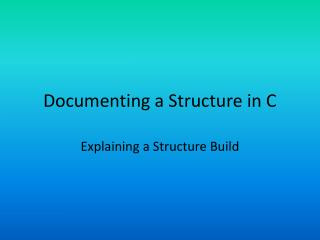 Documenting a Structure in C