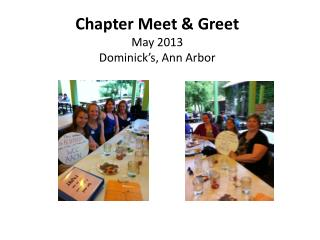 Chapter Meet & Greet  May 2013 Dominick's, Ann Arbor