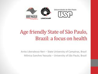 Age  friendly State  of  São Paulo,  Brazil :  a  focus on health