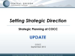 Setting Strategic Direction Strategic  Planning at COCC