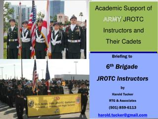 Academic Support of  ARMY  JROTC  Instructors and  Their Cadets