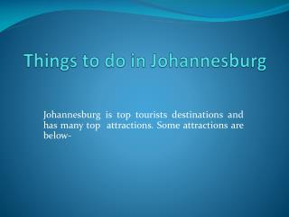 Things to do in Johannesburg