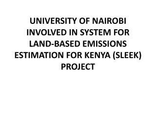 UoN and Sleek Project
