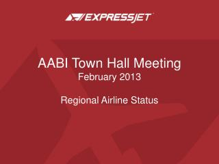 AABI Town Hall Meeting February 2013