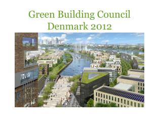 Green Building  Council Denmark 2012