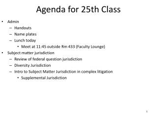 Agenda for  25th  Class