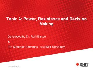 Topic 4: Power, Resistance and Decision Making