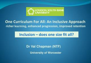 Inclusion – does one size fit all?