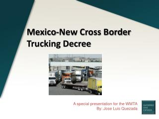 A special presentation for the WMTA By: Jose Luis Quezada