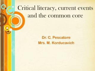 Critical literacy, current events and the common core
