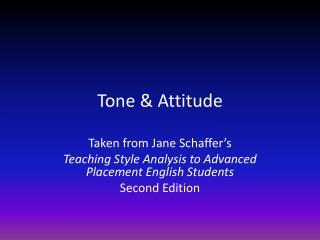 Tone & Attitude