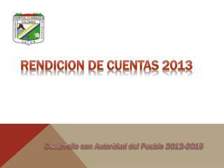 RENDICION DE CUENTAS 2013