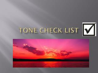 Tone Check List