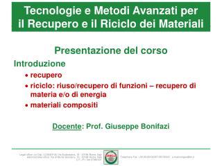 Tecnologie e Metodi Avanzati per il Recupero e il Riciclo dei Materiali