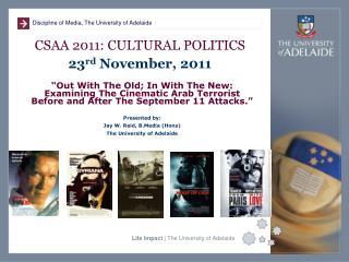 CSAA 2011: CULTURAL  POLITICS 23 rd  November , 2011