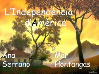 L'Independència d' A mèrica