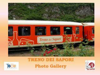 TRENO DEI SAPORI Photo Gallery