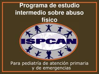 Programa de estudio  intermedio  sobre abuso f�sico