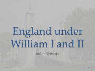 England under  William I and II