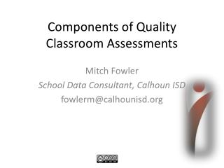 Components of Quality Classroom Assessments