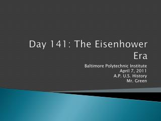 Day 141: The Eisenhower Era