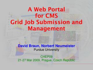 A Web Portal for CMS Grid Job Submission and Management