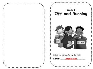 Grade 5 Off and Running Illustrated by Jerry  Tiritilli Name :………… Answer key ………………