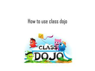 How to use class dojo