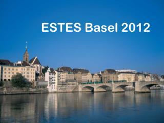 ESTES Basel 2012