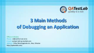 3 Main Methods of Debugging an Application