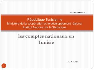 les comptes nationaux en Tunisie OLFA  ANSI