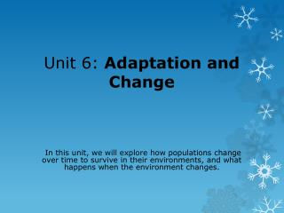 Unit 6:  Adaptation and Change