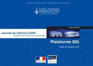 Journée de réflexion  OGIIS Métadonnées et Information Scientifique