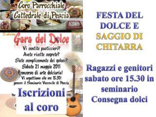FESTA DEL DOLCE E  SAGGIO DI CHITARRA Ragazzi e genitori sabato ore  15.30  in  seminario