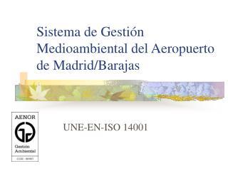 Sistema de Gesti n Medioambiental del Aeropuerto de Madrid