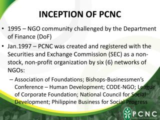 INCEPTION OF PCNC