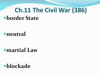 Ch.11 The Civil War (386)